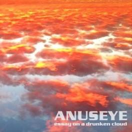 ANUSEYE - Essay on a drunken cloud (CD)