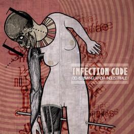 INFECTION CODE - 0015: L'Avanguardia Industriale (CD)
