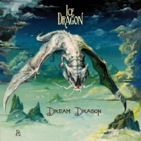 ICE DRAGON - Dream Dragon (CD)