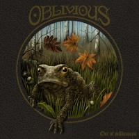 OBLIVIOUS - Out of wilderness (CD)