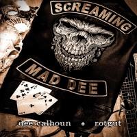 DEE CALHOUN - Rotgut (CD)