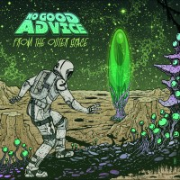 NO GOOD ADVICE - From the Outer Space (CD)