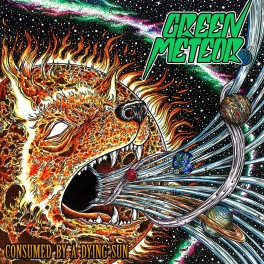 GREEN METEOR - Consumed by a Dying Sun (CD)