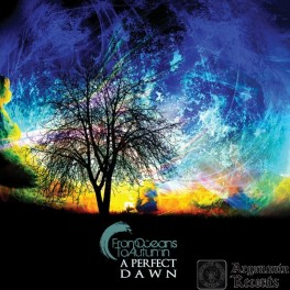 FROM OCEANS TO AUTUMN - A Perfect Dawn (CD)