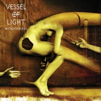 VESSEL OF LIGHT - Woodshed (CD)