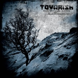 TOVARISH - This Terrible Burden (CD)