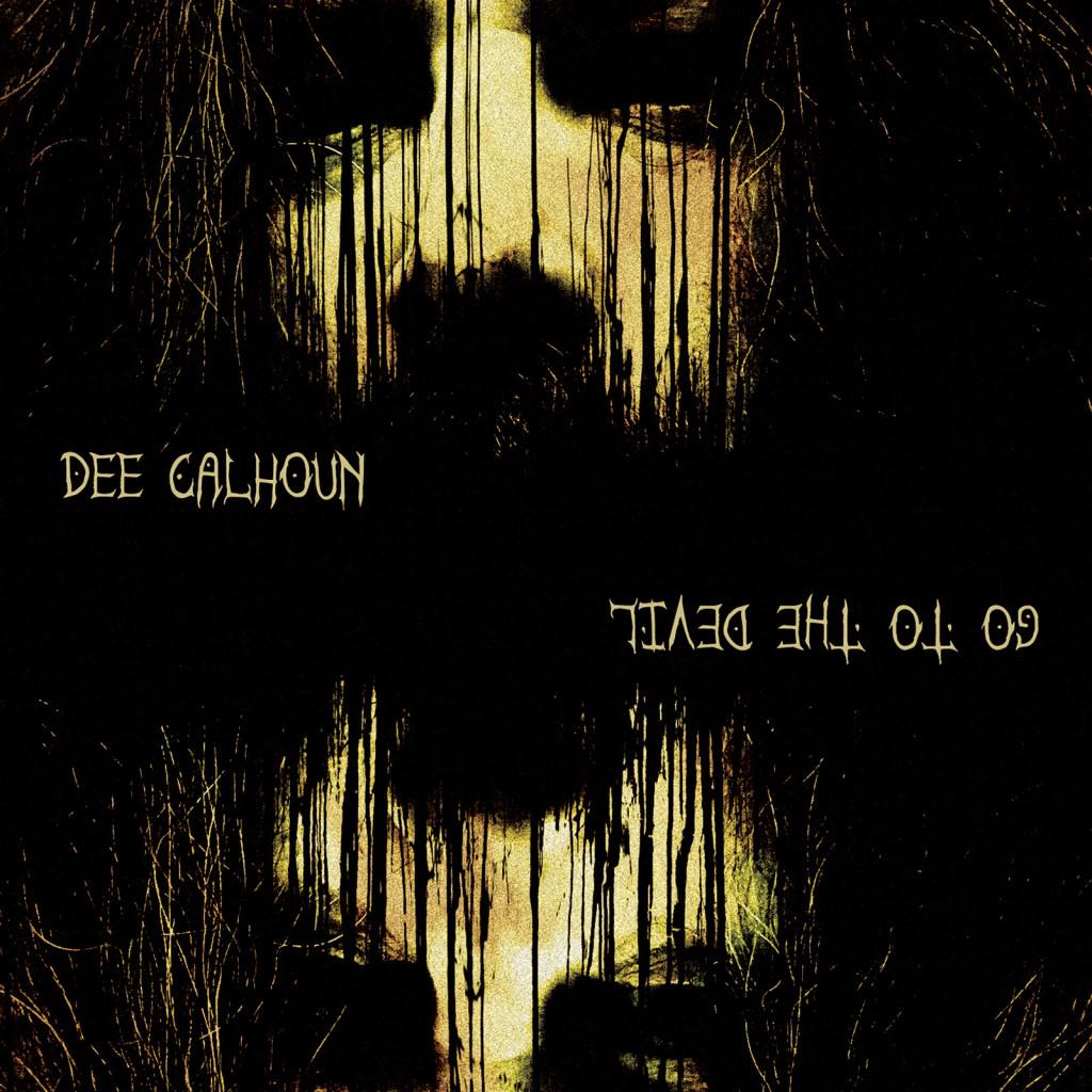 dee-calhoun-go-to-the-devil