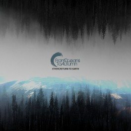 FROM OCEANS TO AUTUMN - Ether/Return to Earth (2CD)