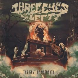 THREE EYES LEFT - The Cult of Astaroth (CD)