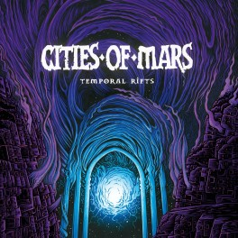 CITIES OF MARS - Temporal rifts(CD)