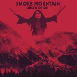 SMOKE MOUNTAIN - Queen of Sin (CD)