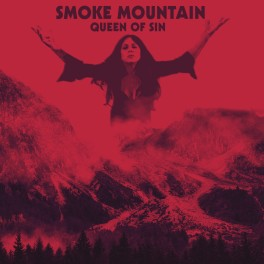 SMOKE MOUNTAIN - Queen of Sin (LTD LP)