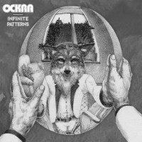 OCKRA - Infinite Patterns (CD ep)