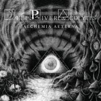DEEP RIVER ACOLYTES - Alchemia Aeterna (CD Digisleeve)