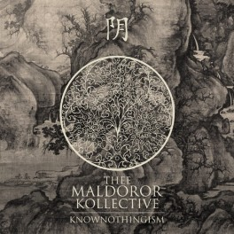 THEE MALDOROR KOLLECTIVE - Knownothingism (CD)
