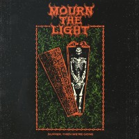 MOURN THE LIGHT - Suffer, Then We're Gone (CD)