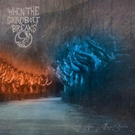WHEN THE DEADBOLT BREAKS - As Hope Valley Burns (CD)